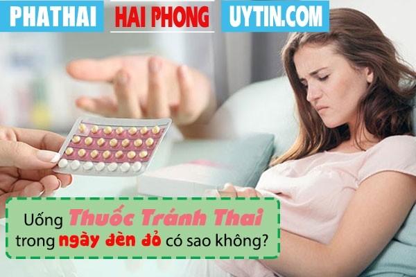 Uống thuốc tránh thai trong ngày đèn đỏ có sao không?